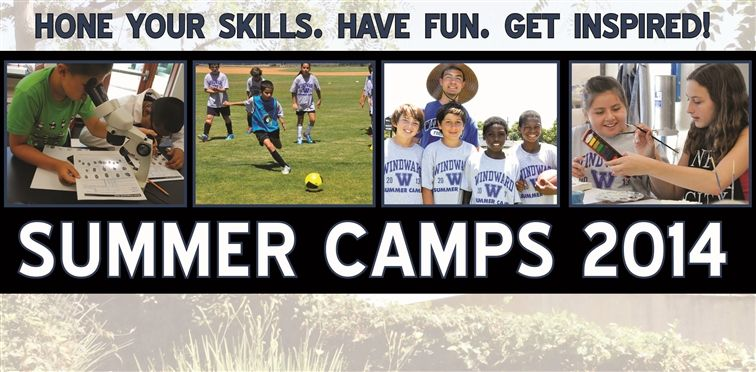 Spaces Still Available For Windward Summer Camps!