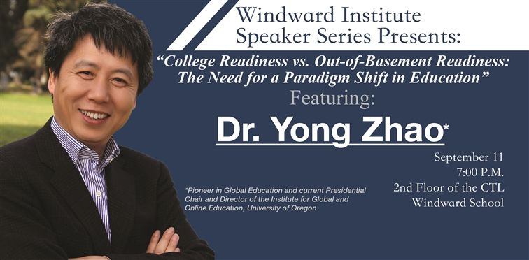 Windward Institute Speaker Series Presents Dr. Yong Zhao